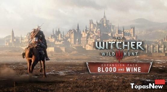 DLC  «Кровь и Вино» для The Witcher 3: Wild Hunt обещает быть интересней самой игры