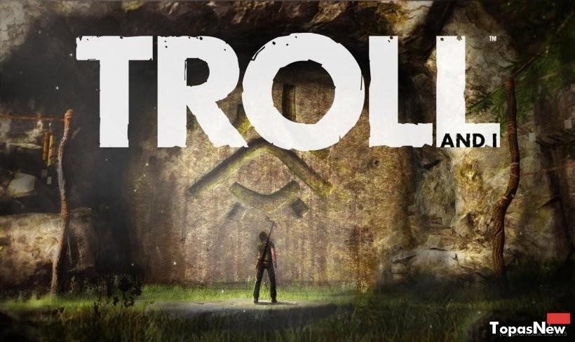 Сюжетный трейлер волшебной адвенчуры Troll and I